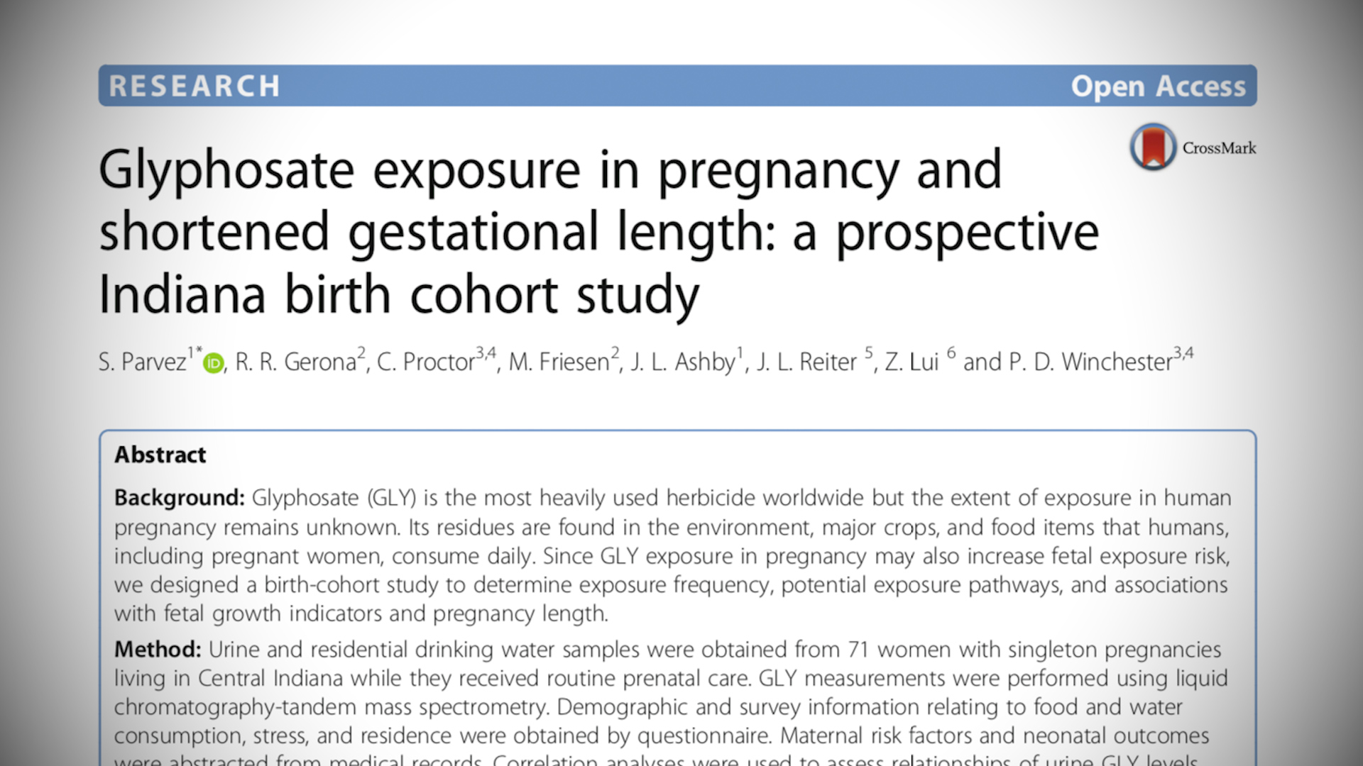 On this picture you can see first page of Parvez' study, entitled Glyphosate exposure in pregnancy and shortened gestational length, a prospective Indiana birth cohort study.